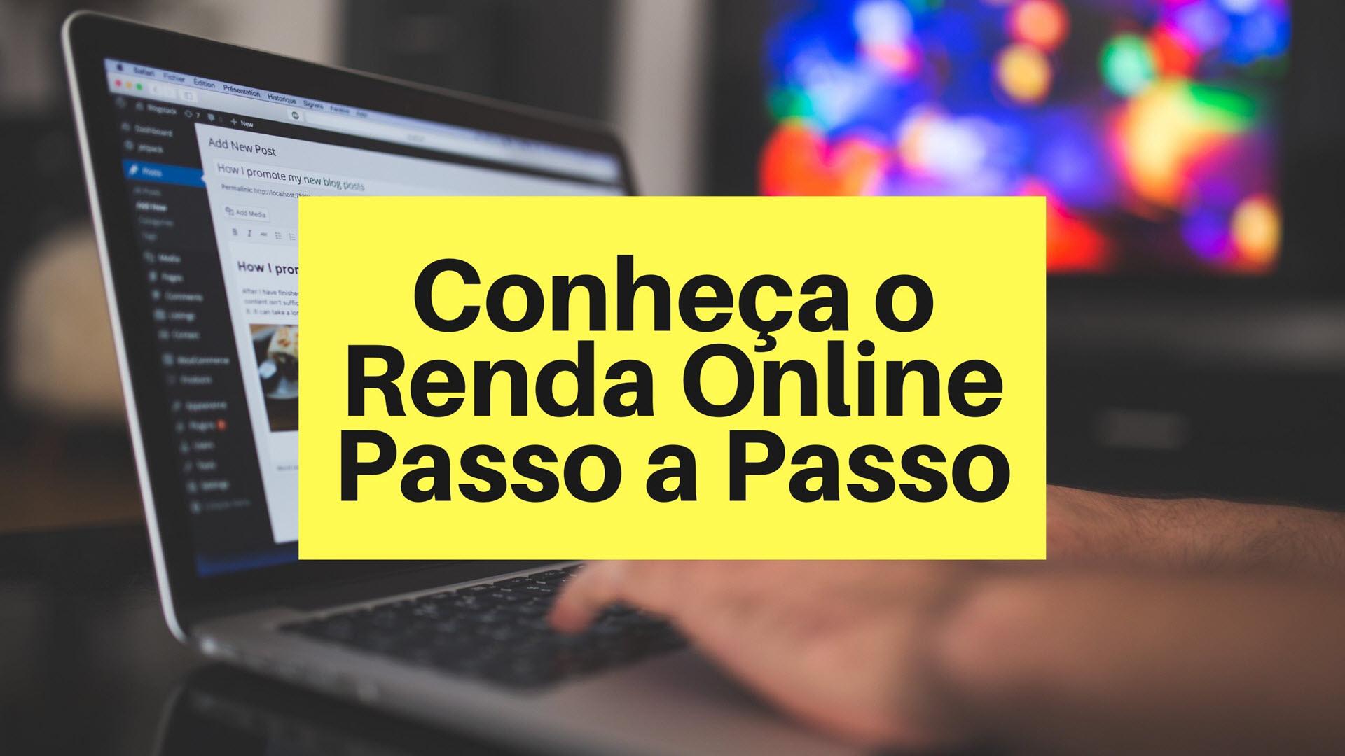 Como o curso Renda Online passo a passo pode transformar a sua vida
