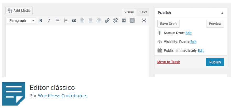 Melhores plugins grátis para WordPress - Editor Clássico